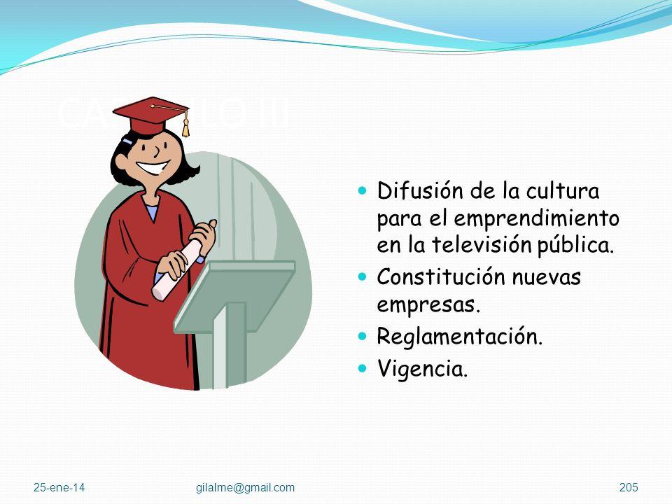 CAPITULO III Beneficios por vinculo de emprendedores a las redes de emprendimiento. Programas de promoción y apoyo a la creación, formalización y sost