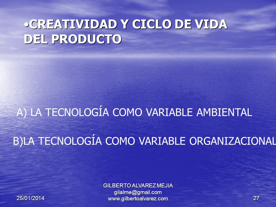 25/01/2014 GILBERTO ALVAREZ MEJIA gilalme@gmail.com www.gilbertoalvarez.com26 COMPLEJIDAD.