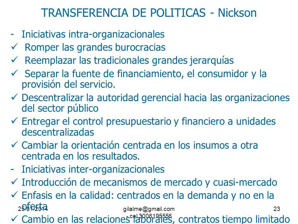 25/01/2014gilalme@gmail.com - cel 3006195556 22 TRANSFERENCIA DE POLITICAS - Nickson Diferencia entre las Reformas de la Primera y Segunda Generación.