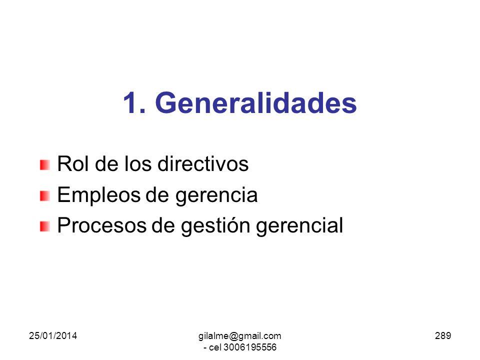 25/01/2014gilalme@gmail.com - cel 3006195556 288 Gerencia Pública Ley 909 art. 47 a 50 Sin reforma de la gerencia pública no hay modernización posible