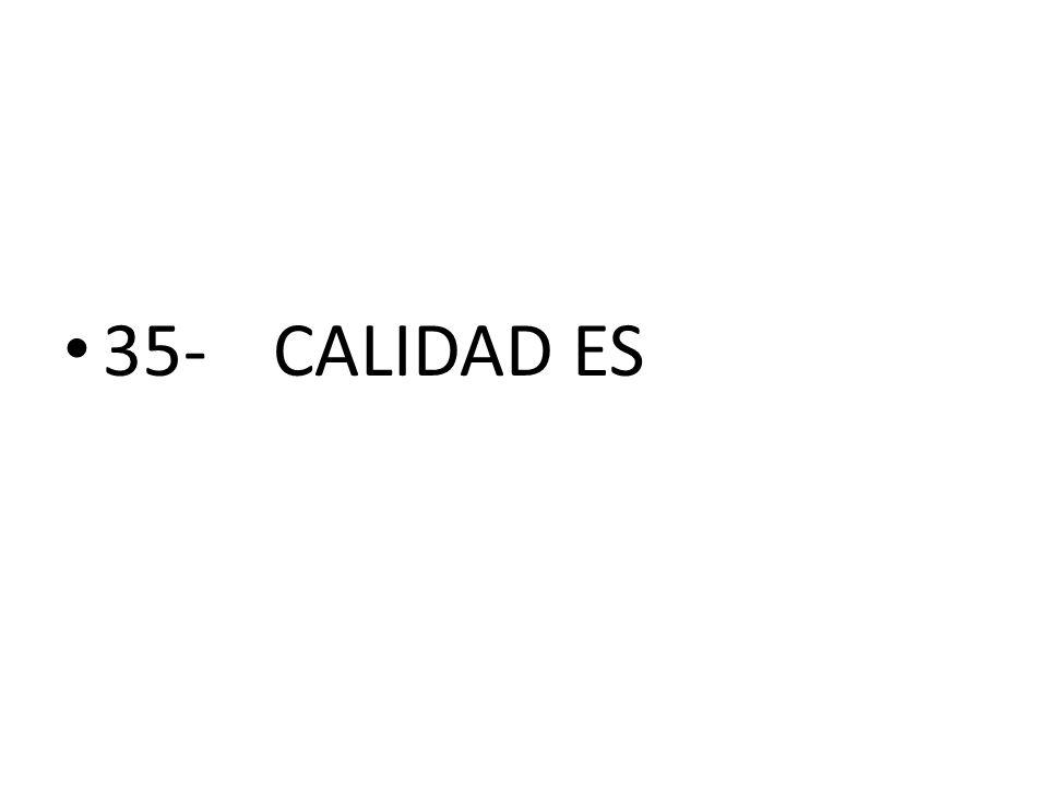 35-CALIDAD ES