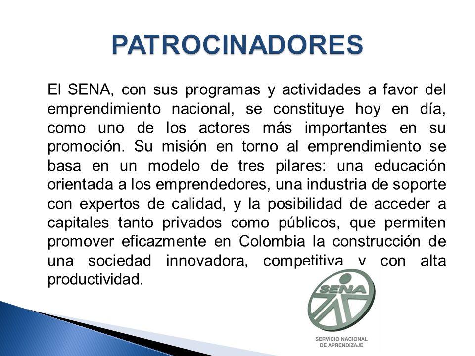 El SENA, con sus programas y actividades a favor del emprendimiento nacional, se constituye hoy en día, como uno de los actores más importantes en su promoción.