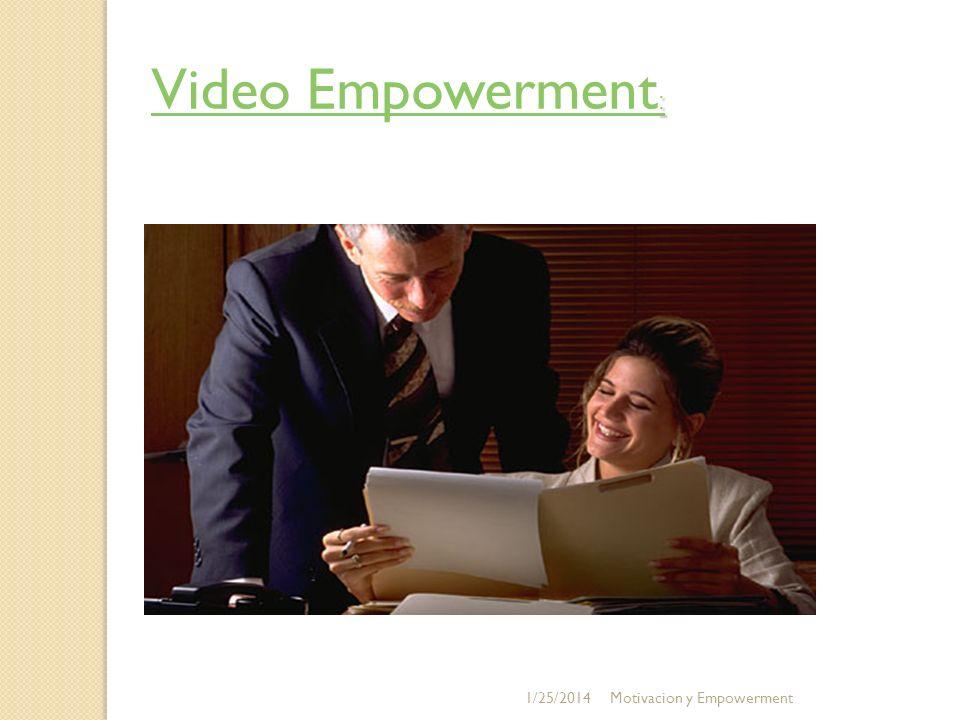 : Video Empowerment : 1/25/2014Motivacion y Empowerment