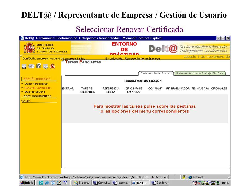 DELT@ / Representante de Empresa / Gestión de Usuario Seleccionar Renovar Certificado