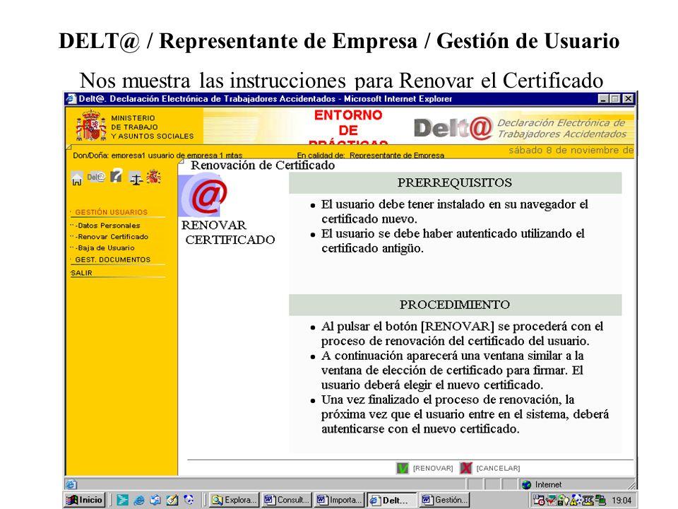 DELT@ / Representante de Empresa / Gestión de Usuario Nos muestra las instrucciones para Renovar el Certificado