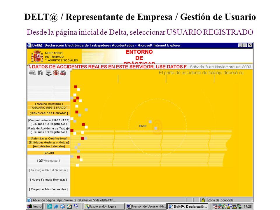 DELT@ / Representante de Empresa / Gestión de Usuario Desde la página inicial de Delta, seleccionar USUARIO REGISTRADO