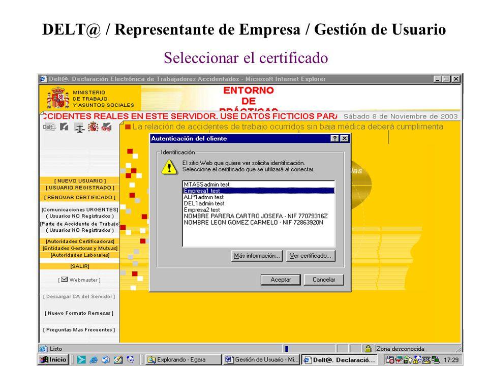 DELT@ / Representante de Empresa / Gestión de Usuario Seleccionar el certificado