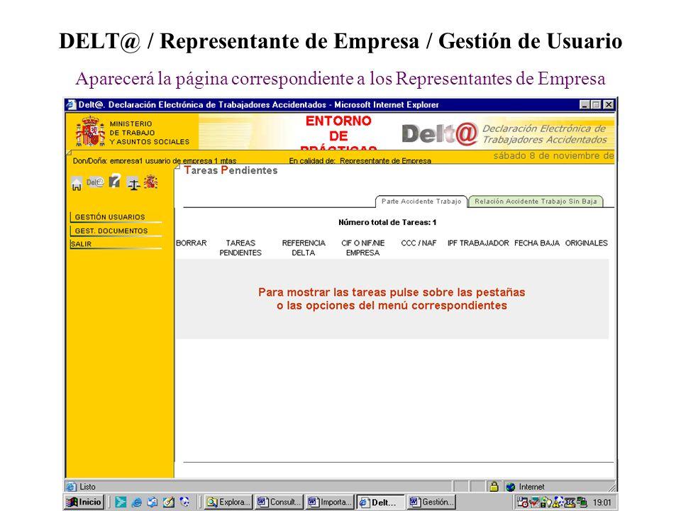 DELT@ / Representante de Empresa / Gestión de Usuario Aparecerá la página correspondiente a los Representantes de Empresa