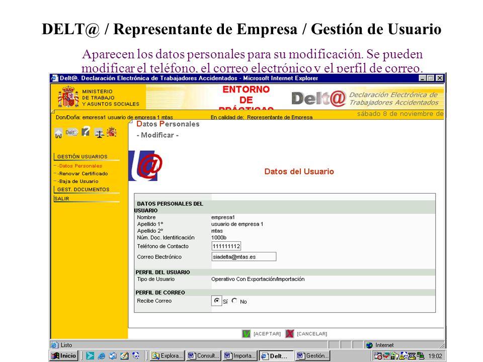 DELT@ / Representante de Empresa / Gestión de Usuario Aparecen los datos personales para su modificación.