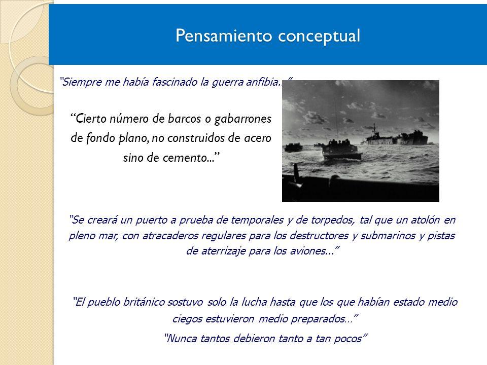 Cierto número de barcos o gabarrones de fondo plano, no construidos de acero sino de cemento... Siempre me había fascinado la guerra anfibia... Se cre