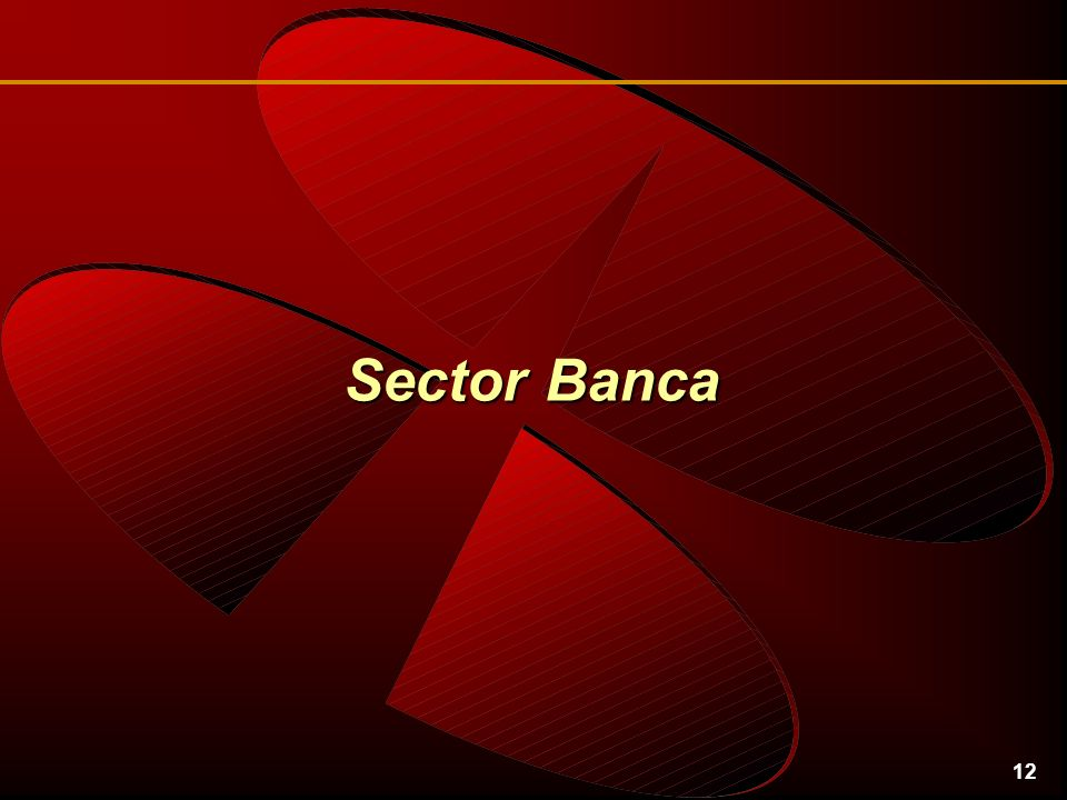 12 Sector Banca