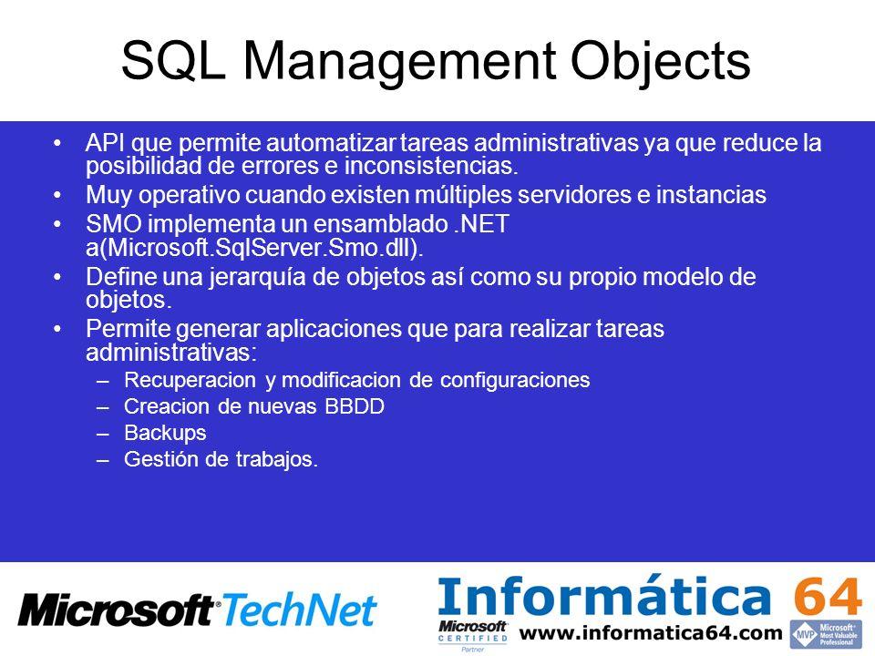 SQL Management Objects API que permite automatizar tareas administrativas ya que reduce la posibilidad de errores e inconsistencias. Muy operativo cua