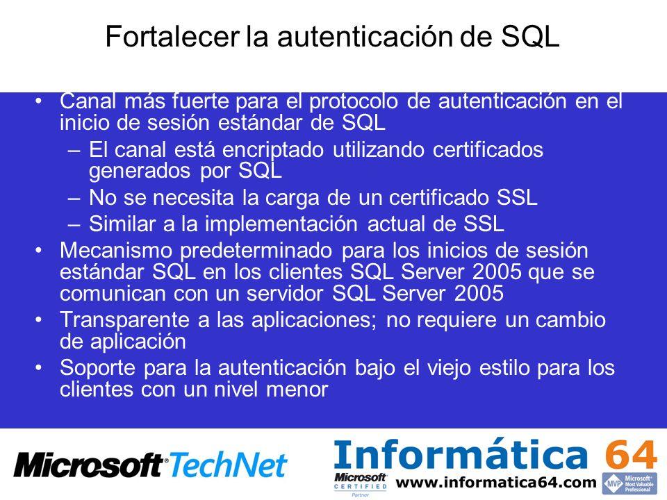 Fortalecer la autenticación de SQL Canal más fuerte para el protocolo de autenticación en el inicio de sesión estándar de SQL –El canal está encriptad