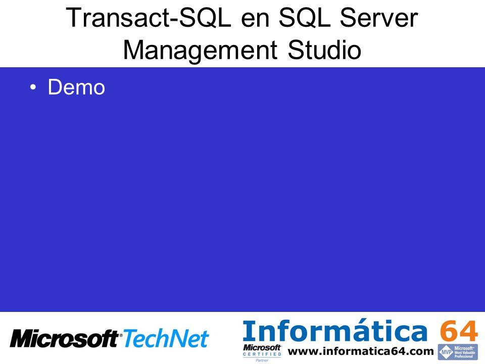 Transact-SQL en SQL Server Management Studio Demo