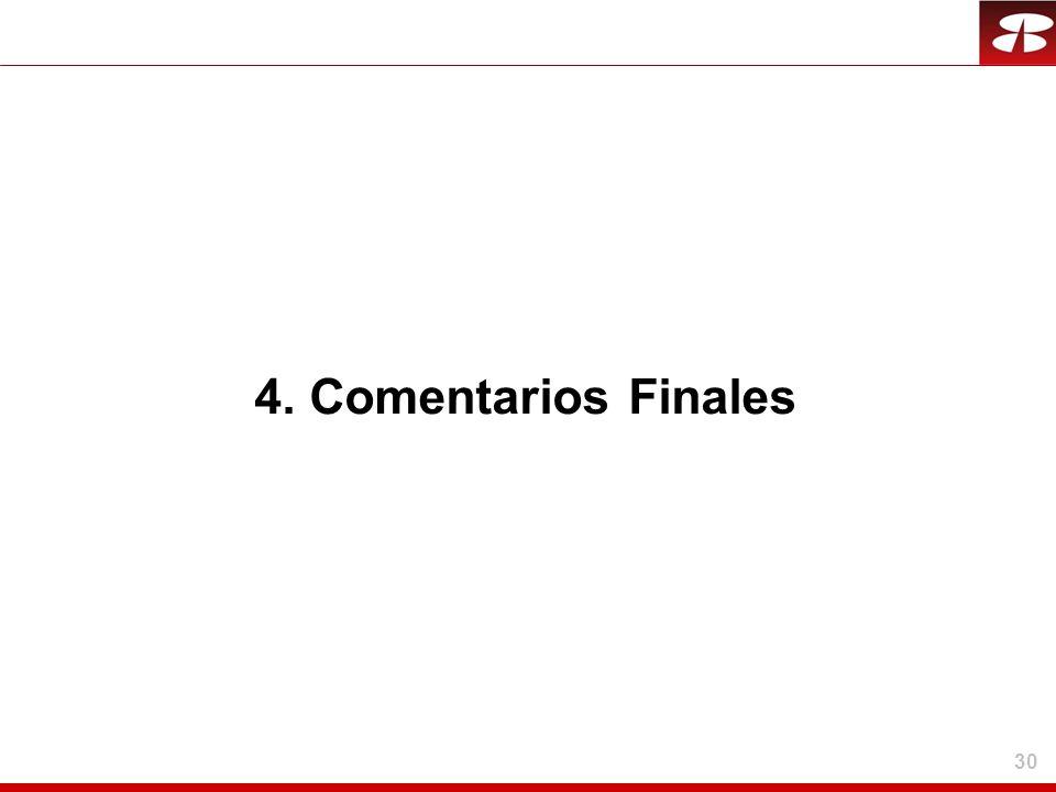 30 4. Comentarios Finales