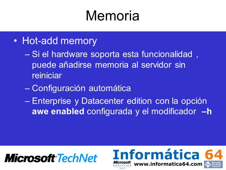 Memoria Hot-add memory –Si el hardware soporta esta funcionalidad, puede añadirse memoria al servidor sin reiniciar –Configuración automática –Enterpr