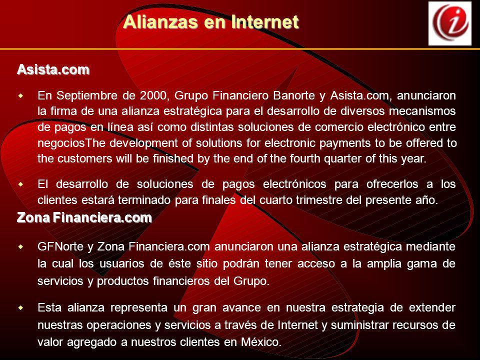 w El 31 de Agosto de 2000, Grupo Financiero Banorte anunció su estrategia operacional de Internet la cual coloca a GFNorte entre las mas avanzadas instituciones en esta materia en el País.
