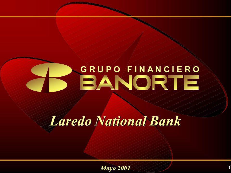1 Mayo 2001 G R U P O F I N A N C I E R O Laredo National Bank