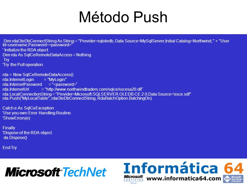 Método Push ' Connection string to the instance of SQL Server Dim rdaOleDbConnectString As String =