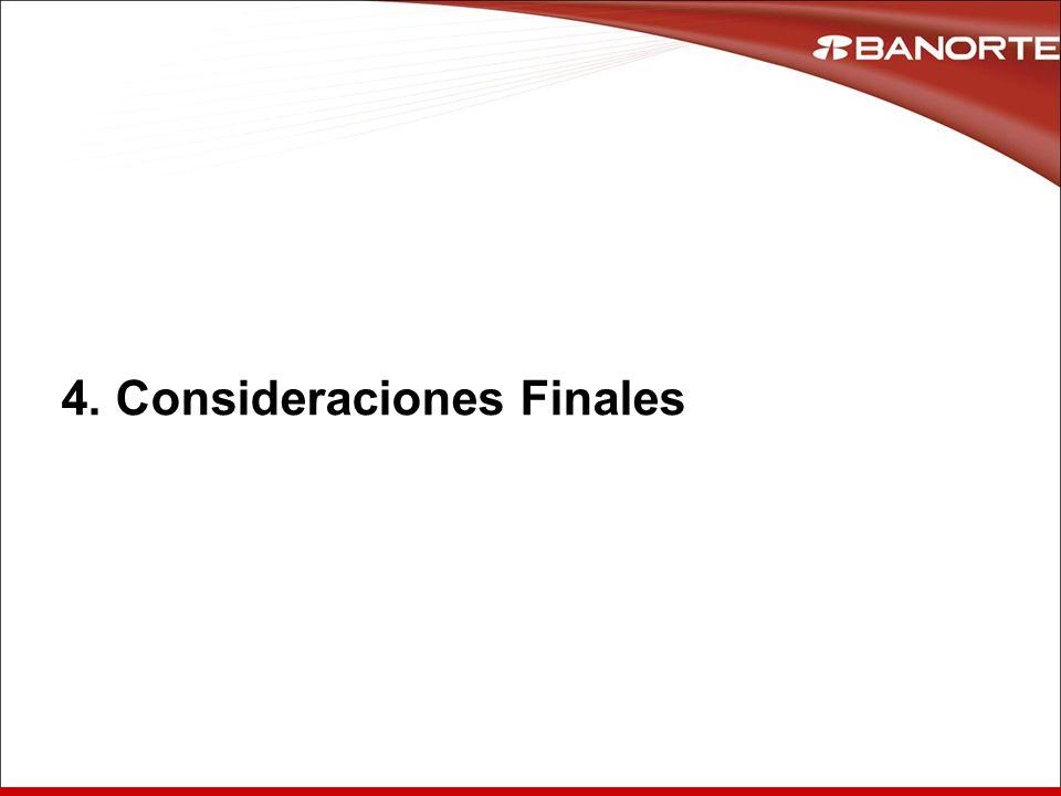 4. Consideraciones Finales
