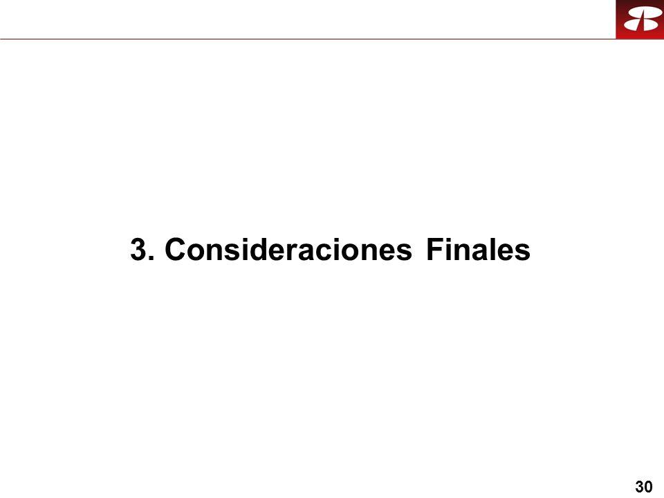 30 3. Consideraciones Finales
