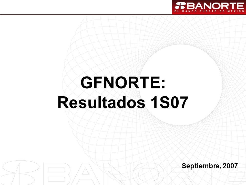 1 GFNORTE: Resultados 1S07 Septiembre, 2007
