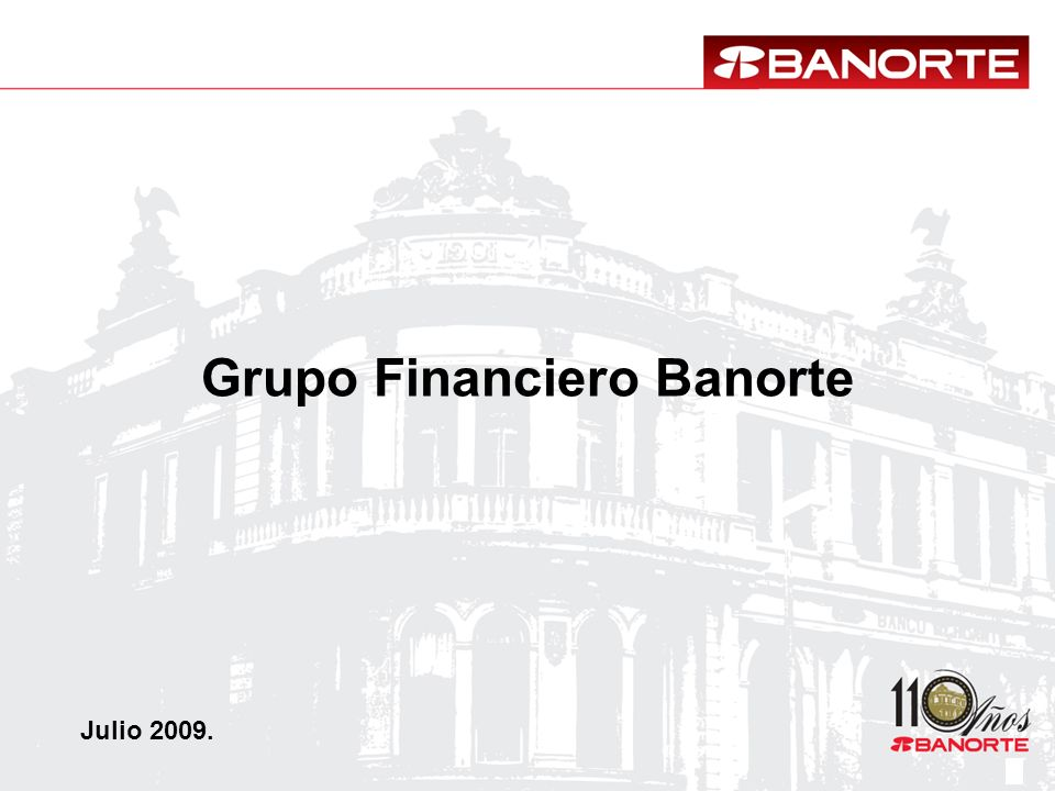 Grupo Financiero Banorte Julio 2009.