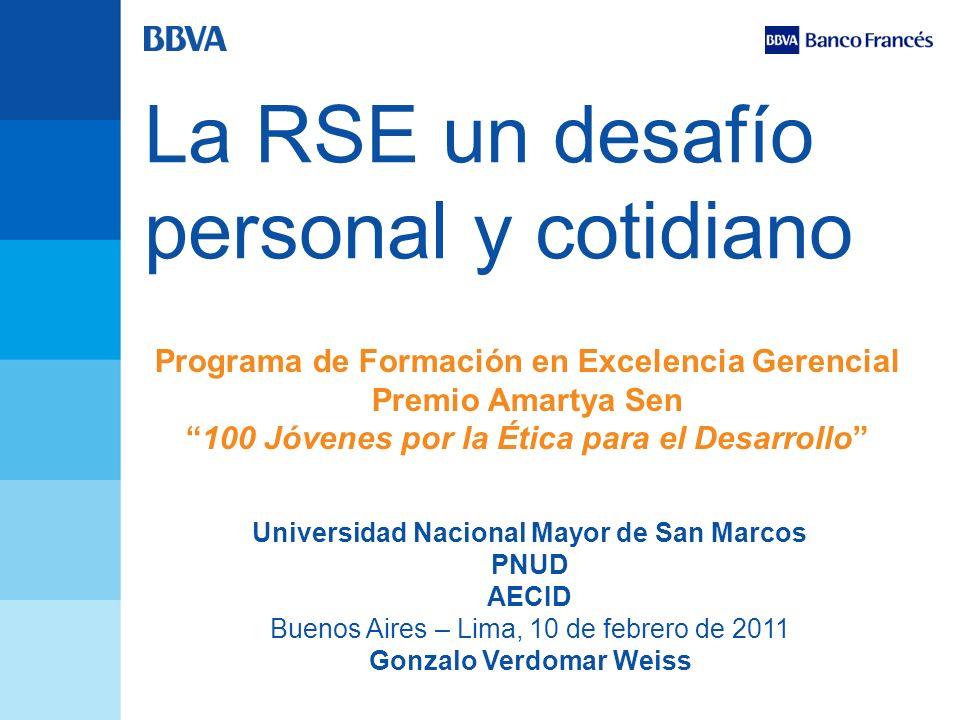 La RSE un desafío personal y cotidiano Universidad Nacional Mayor de San Marcos PNUD AECID Buenos Aires – Lima, 10 de febrero de 2011 Gonzalo Verdomar