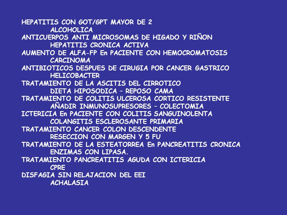 DIGESTIVO-2 COLURIA, ACOLIA, AUMENTO TRANSAMINASAS Y ARTRALGIAS Hepatitis vírica HEPATITIS, HEMÓLISIS Y GOT/GPT DE 3 Hepatitis alcohólica NIÑO QUE TRA