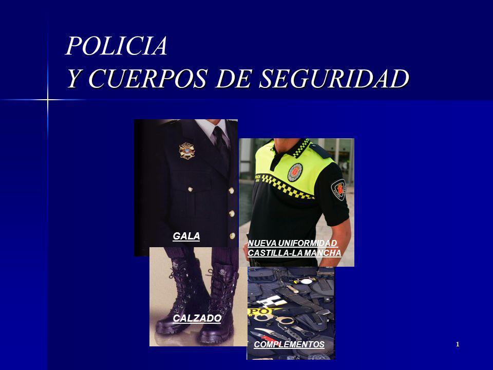 1 Y CUERPOS DE SEGURIDAD POLICIA Y CUERPOS DE SEGURIDAD COMPLEMENTOS GALA CALZADO NUEVA UNIFORMIDAD CASTILLA-LA MANCHA