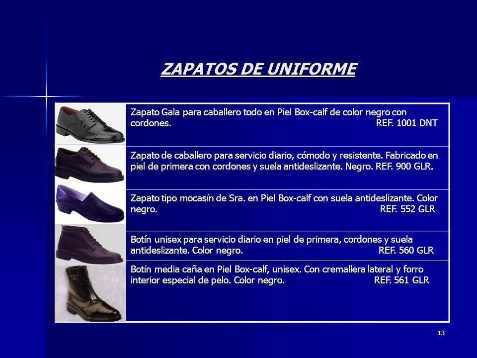 13 ZAPATOS DE UNIFORME Zapato Gala para caballero todo en Piel Box-calf de color negro con cordones. REF. 1001 DNT Zapato de caballero para servicio d