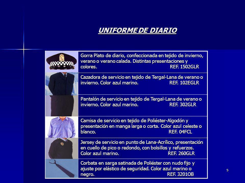 5 UNIFORME DE DIARIO Gorra Plato de diario, confeccionada en tejido de invierno, verano o verano calada. Distintas presentaciones y colores. REF. 1502