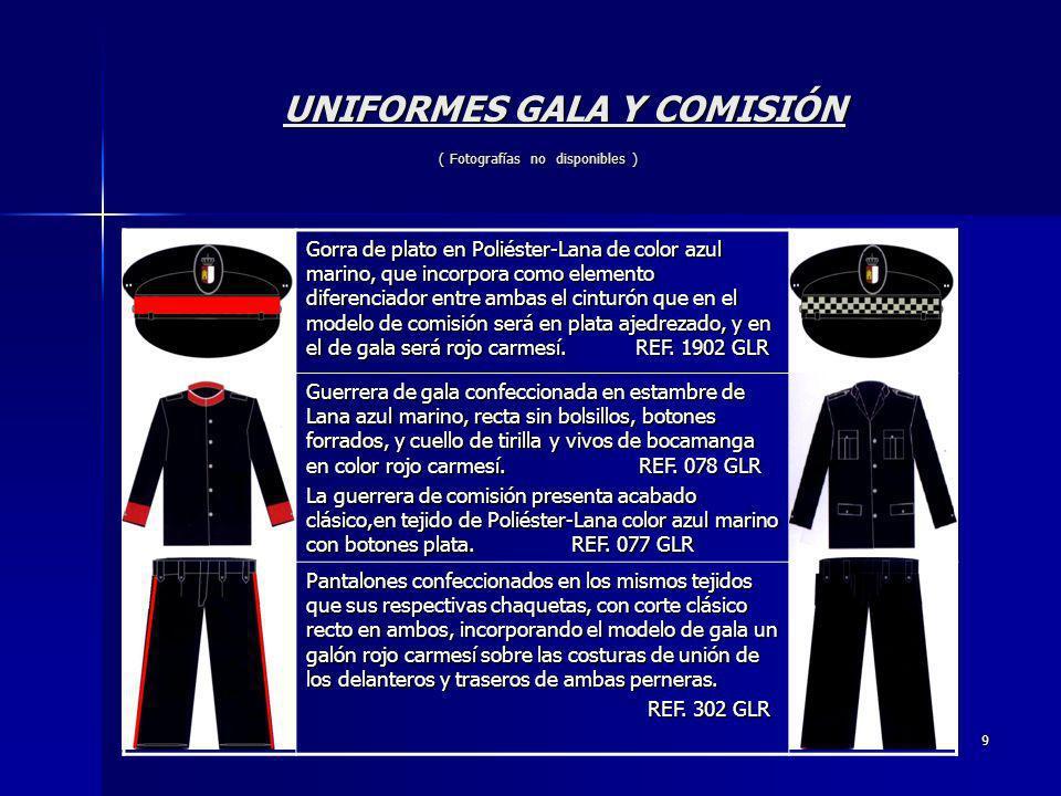 9 UNIFORMES GALA Y COMISIÓN ( Fotografías no disponibles ) UNIFORMES GALA Y COMISIÓN ( Fotografías no disponibles ) Gorra de plato en Poliéster-Lana d