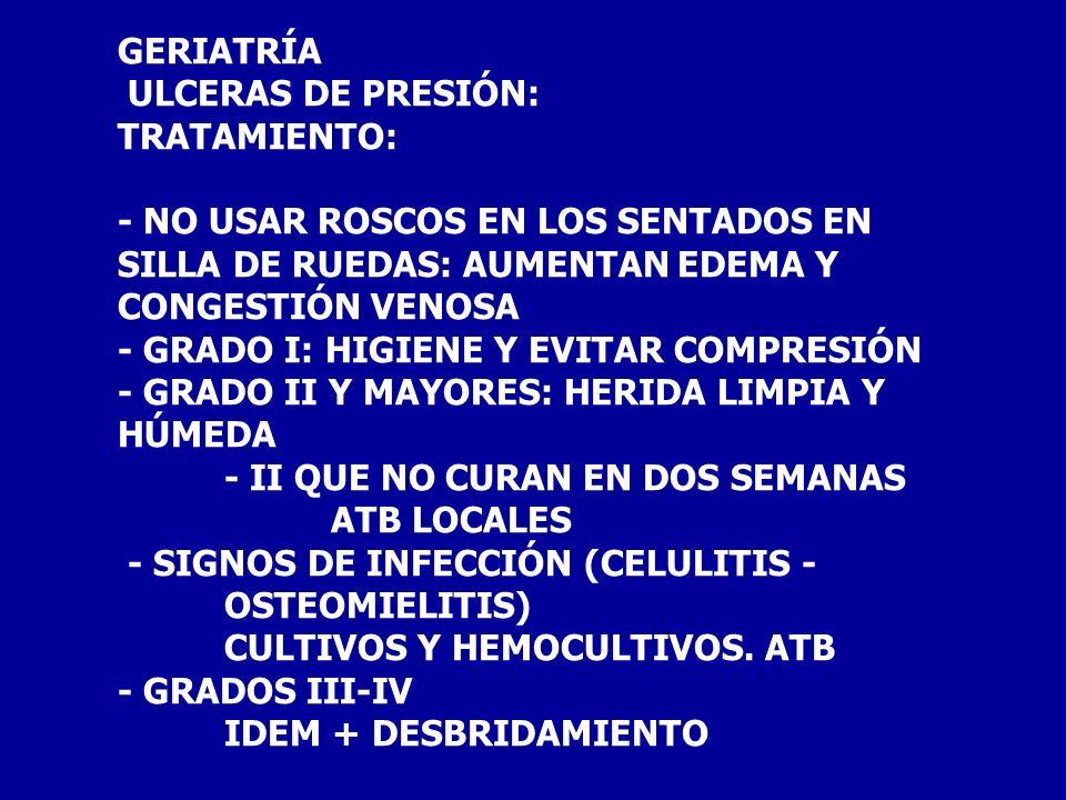 TRATAMIENTO EN EL ANCIANO: CAÍDAS - FRACTURAS 5% - HEMATOMA SUBDURAL: PUEDE PASAR INADVERTIDO - RABDOMIOLISIS -