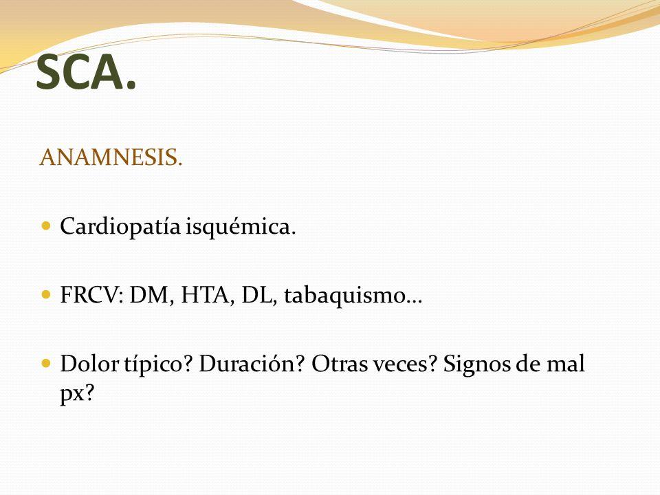 ICTUS.1)Anamnesis. Inicio: > 4,5h. Calidad de vida mala.