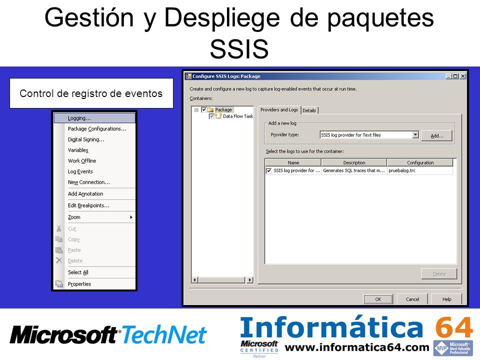Control de registro de eventos Gestión y Despliege de paquetes SSIS