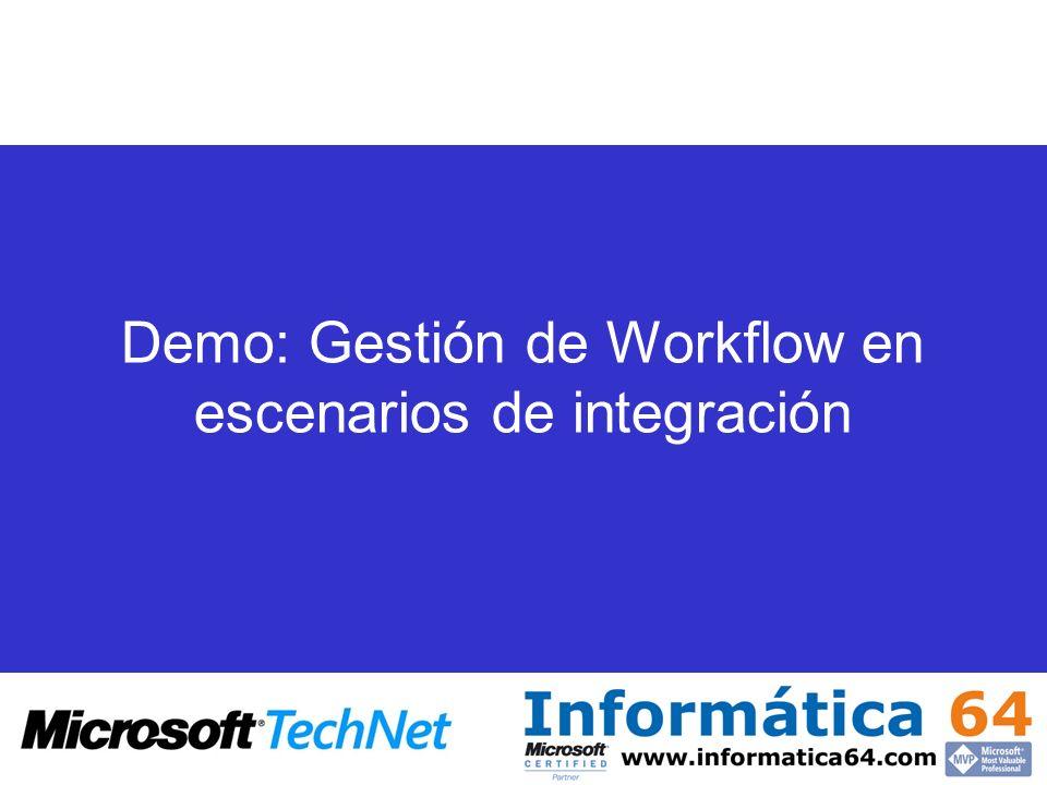 Demo: Gestión de Workflow en escenarios de integración