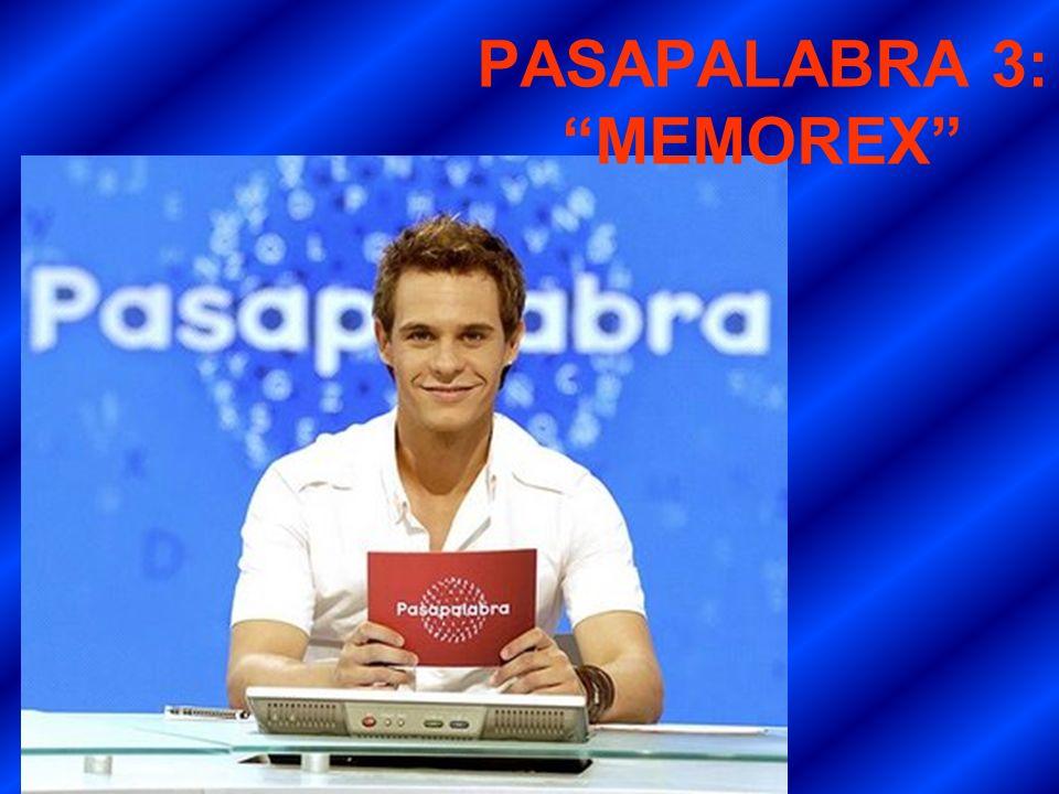 PASAPALABRA 3: MEMOREX