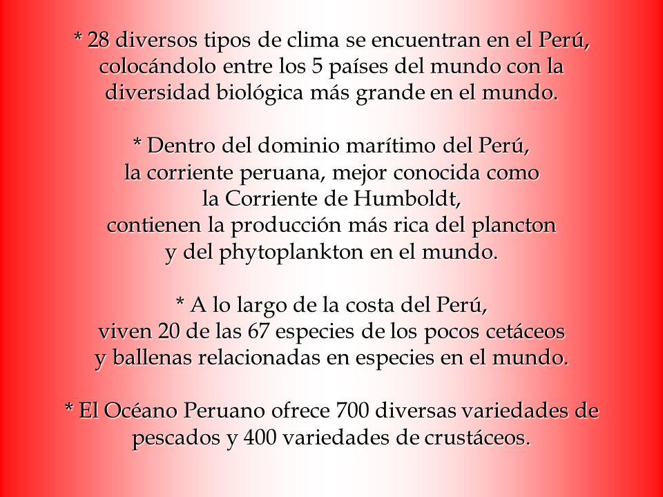 * 28 diversos tipos de clima se encuentran en el Perú, colocándolo entre los 5 países del mundo con la diversidad biológica más grande en el mundo. *