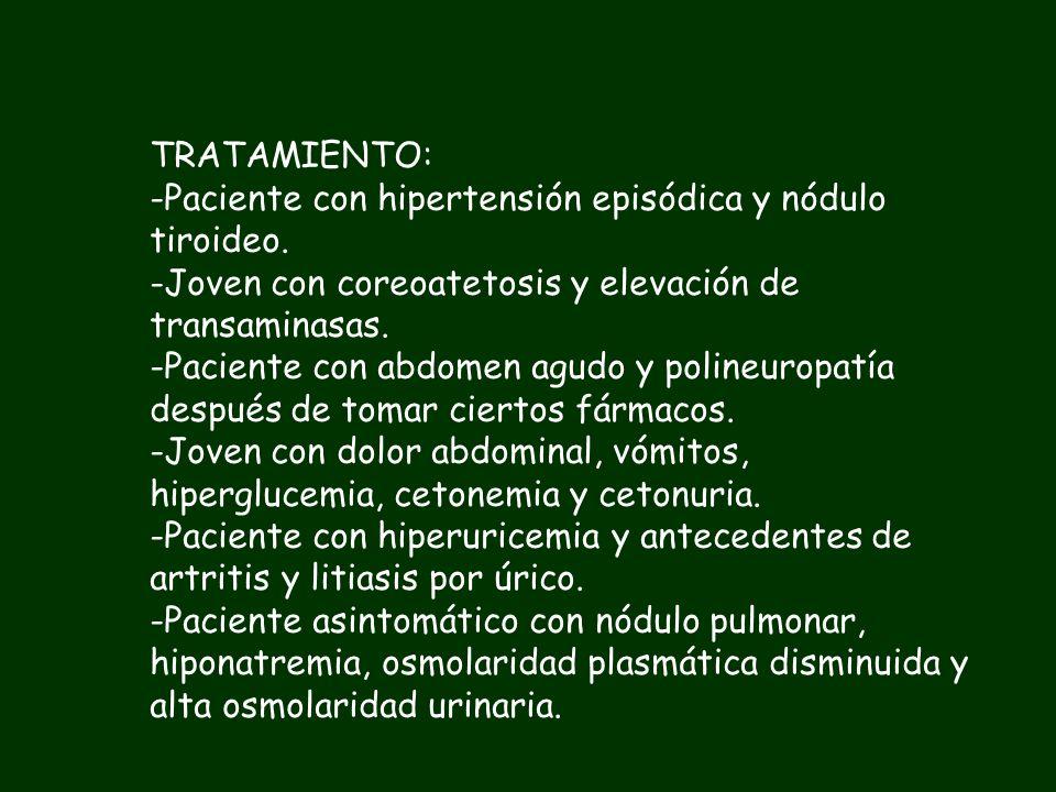 PRUEBAS DIAGNOSTICAS: -Paciente con nódulo tiroideo y adenopatías cervicales -PAAF -Paciente con fiebre, tos, disnea, confusión, diarrea e hiponatremi