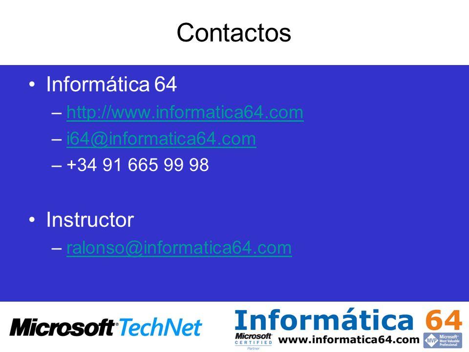 Contactos Informática 64 –http://www.informatica64.comhttp://www.informatica64.com –i64@informatica64.comi64@informatica64.com –+34 91 665 99 98 Instr