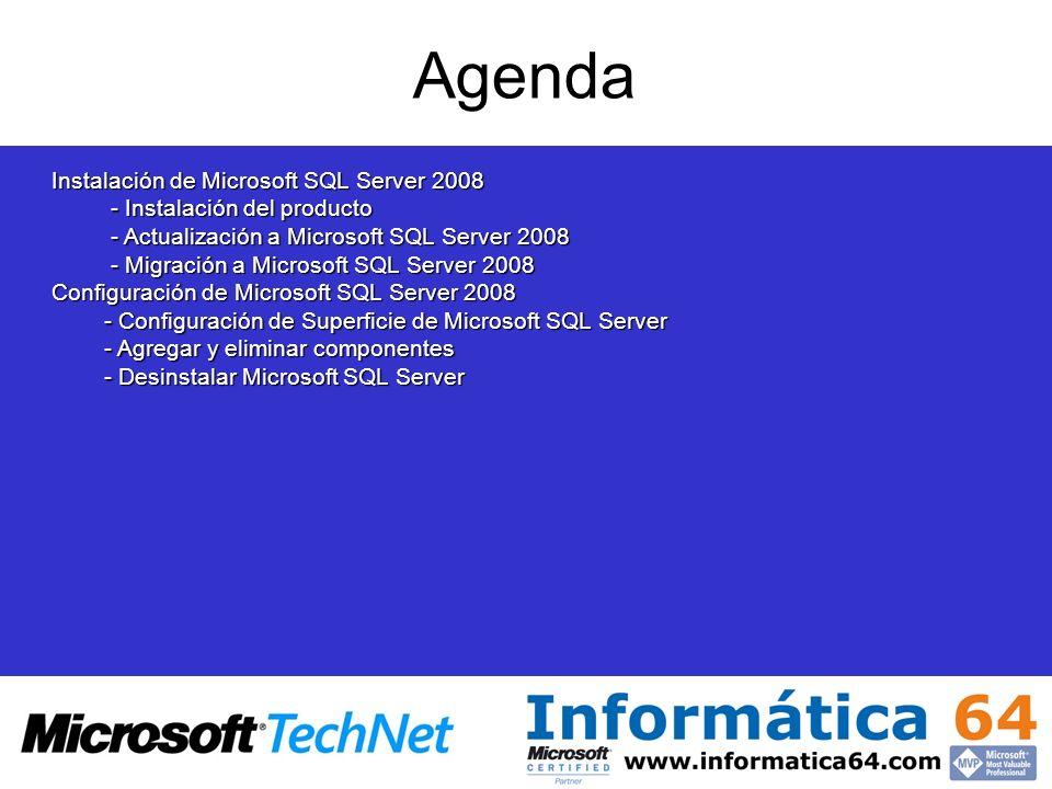 Agenda Instalación de Microsoft SQL Server 2008 - Instalación del producto - Instalación del producto - Actualización a Microsoft SQL Server 2008 - Ac