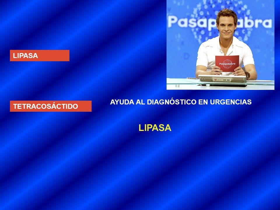 LIPASA TETRACOSÁCTIDO AYUDA AL DIAGNÓSTICO EN URGENCIAS LIPASA