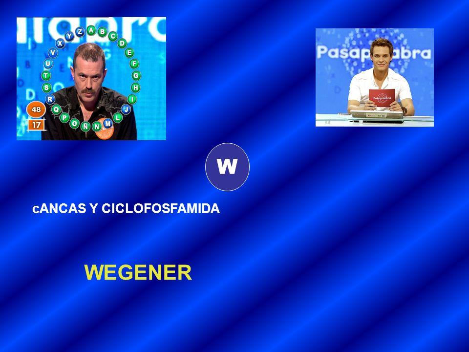 W cANCAS Y CICLOFOSFAMIDA WEGENER