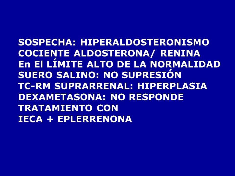 YA NO POLIURIA CANSADO – NO APETITO HA PERDIDO 4 KG DE PESO SIGUE CON CEFALEAS TENSION ARTERIAL 160/100