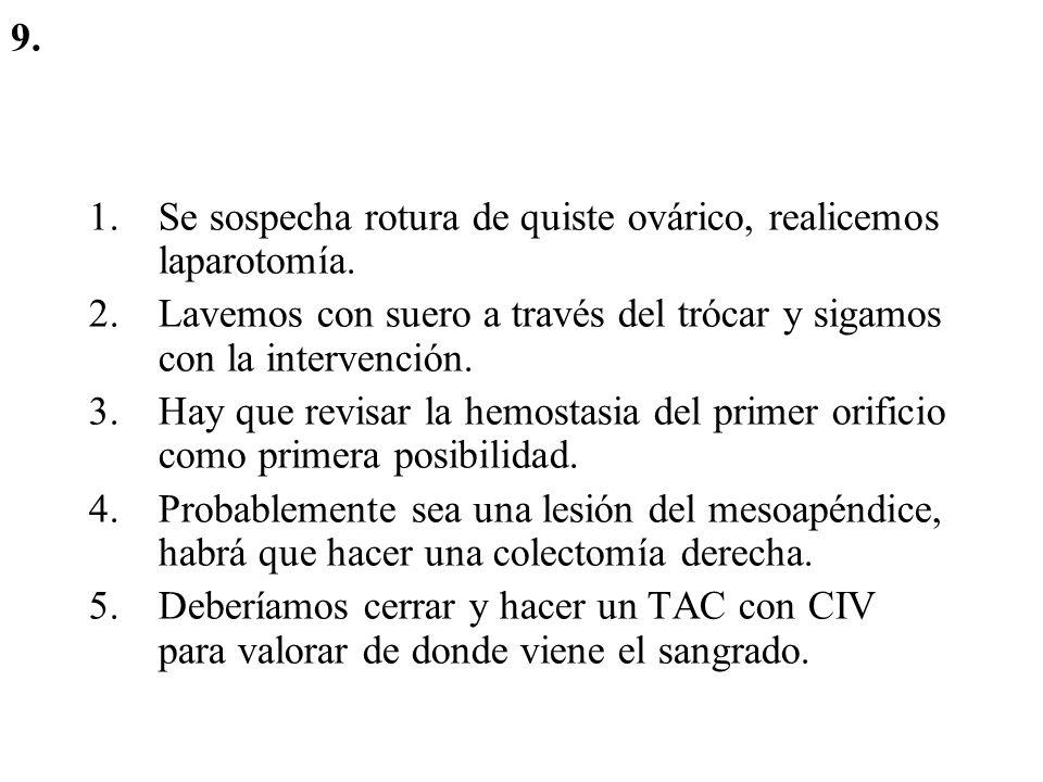 LAPAROSCOPIA Primer trócar a ciegas (revisar posible lesión).