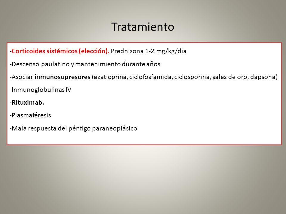 Tratamiento -Corticoides sistémicos (elección). Prednisona 1-2 mg/kg/dia -Descenso paulatino y mantenimiento durante años -Asociar inmunosupresores (a