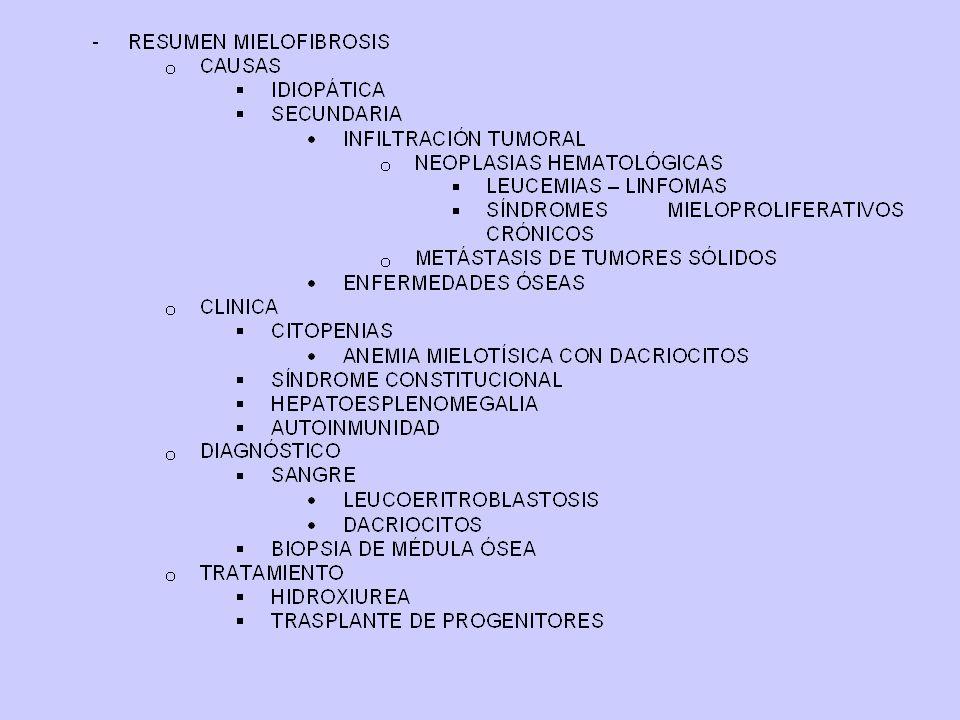 INMADURO -LMA 7 MADURO -TROMBOCITEMIA -MIELOFIBROSIS