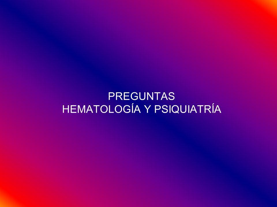RESUMEN PREGUNTAS PSIQUIATRÍA (11 PREGS AÑO) S.