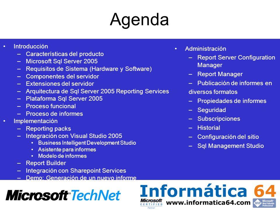 Agenda Introducción –Características del producto –Microsoft Sql Server 2005 –Requisitos de Sistema (Hardware y Software) –Componentes del servidor –E